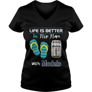 Life Is Better In Flip Flops With Modelo Beer Ladies Vneck