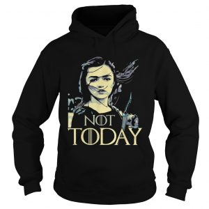 Premium Not Today Game of Throne Arya Stark Hoodie