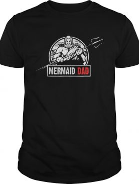 Mermaid Dad Birthday Party Fathers Day shirt