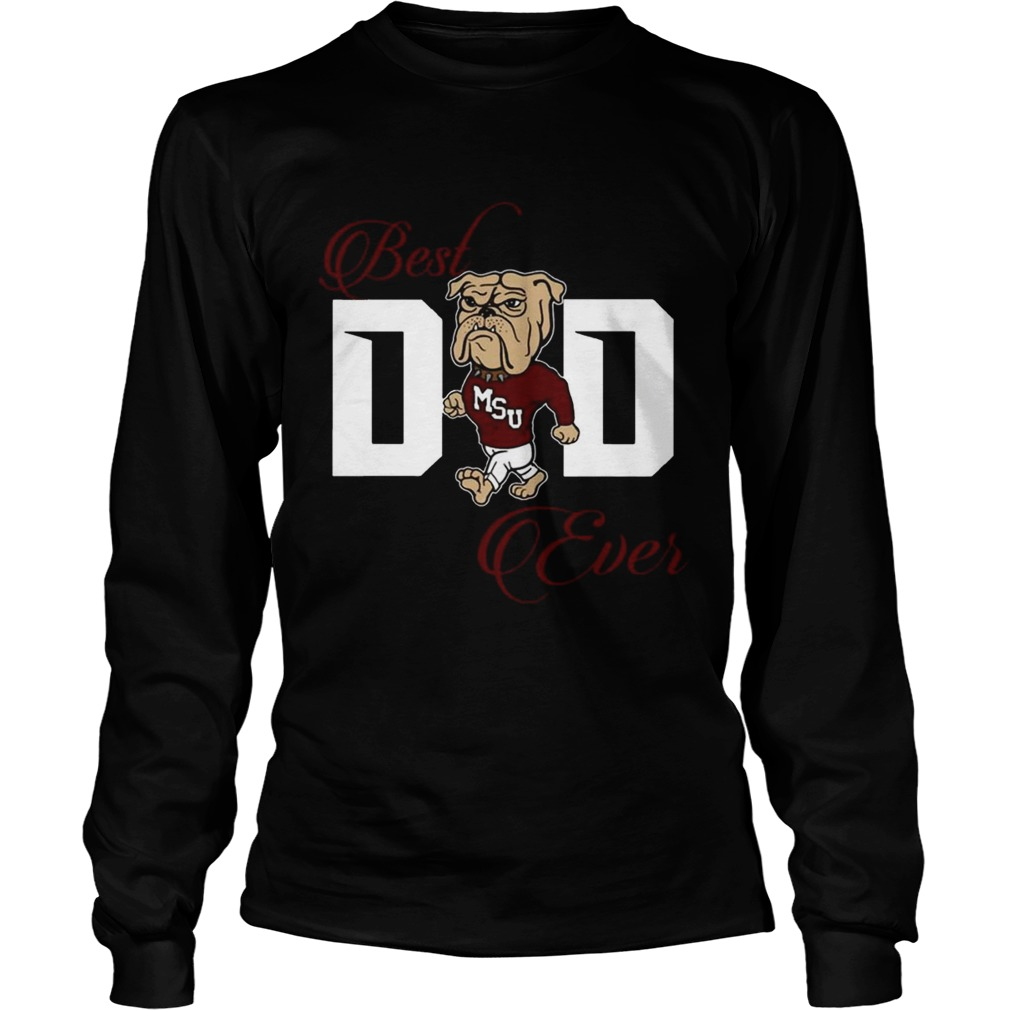 Best Mississippi Bulldogs Dad Ever Football T LongSleeve
