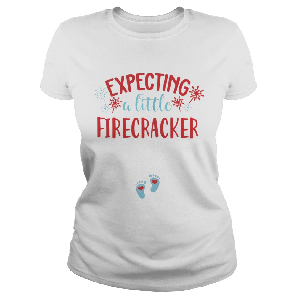 Expecting A Little Firecracker Funny Pregnancy Announcement 4th TShirt Classic Ladies