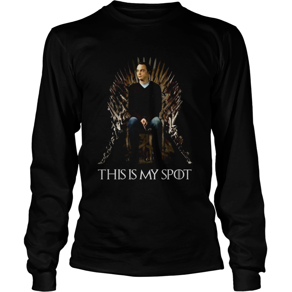 Game of Thrones Sheldon Cooper this is my spot LongSleeve