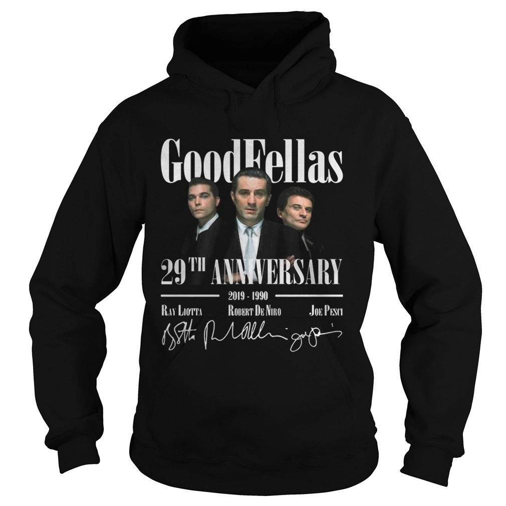 Good Fellas 29Th Anniversary Hoodie