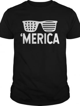 Merica Sunglasses Patriotic Fourth Of July American Flag shirt