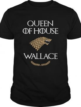 Queen of House Wallace Game of Thrones shirt