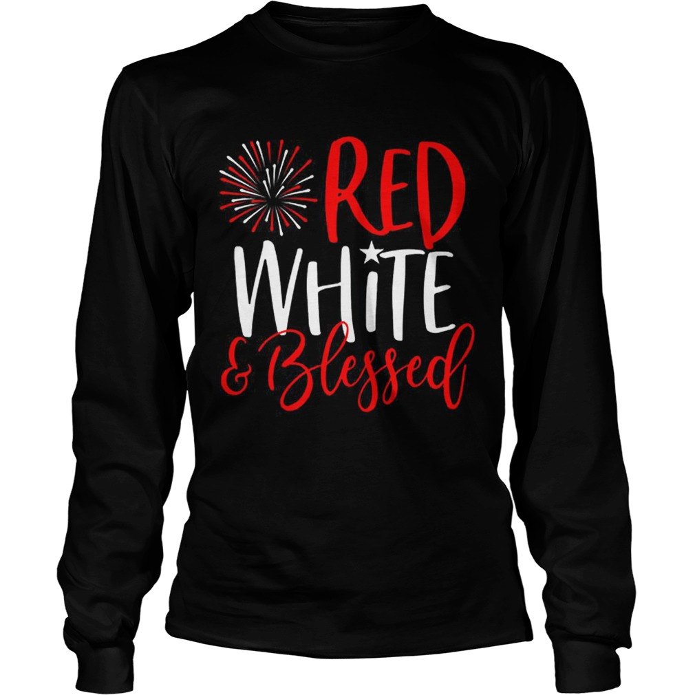 Red White And Blessed 4th of July Cute Patriotic America LongSleeve