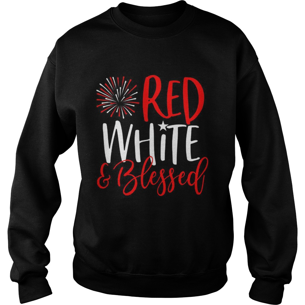 Red White And Blessed 4th of July Cute Patriotic America Sweatshirt