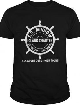 SS minnow island charter exotic trip free lunches ask about our 3 hour tours shirt