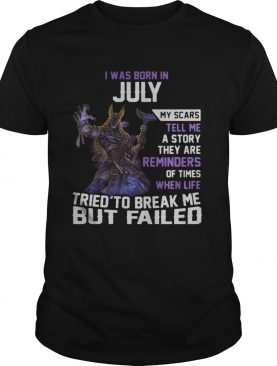 Smite Anubis I was born in July my scars tell me a story they are reminders shirt
