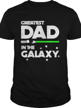 Star War greatest dad in the galaxy shirt
