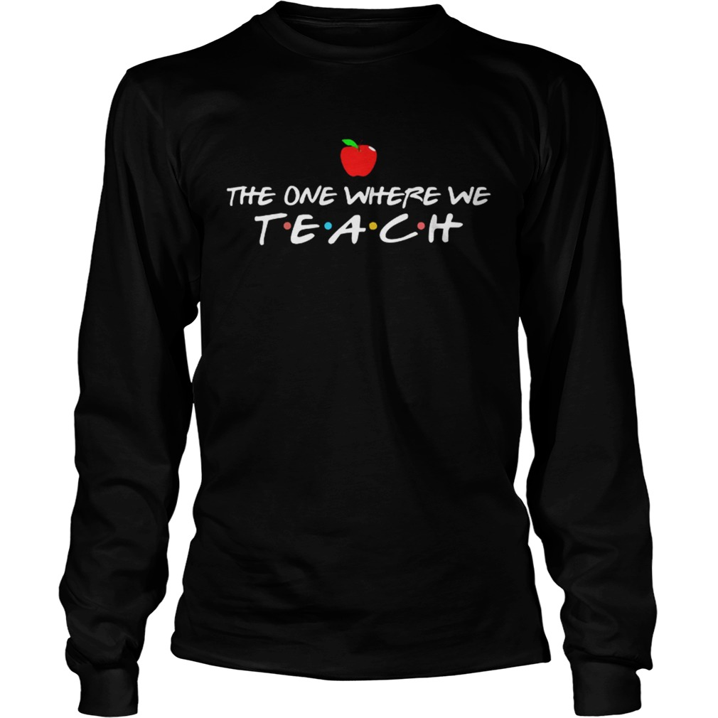 The one where we teach LongSleeve