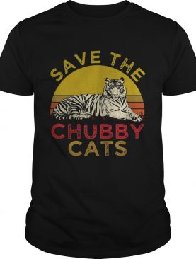 Tiger Save the Chubby cats shirt