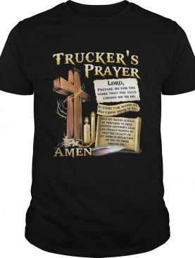 Truckers Prayer Amen shirt
