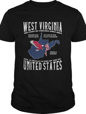 West Virginia notthe part of Virginia since 1863 yes it really is one shirt
