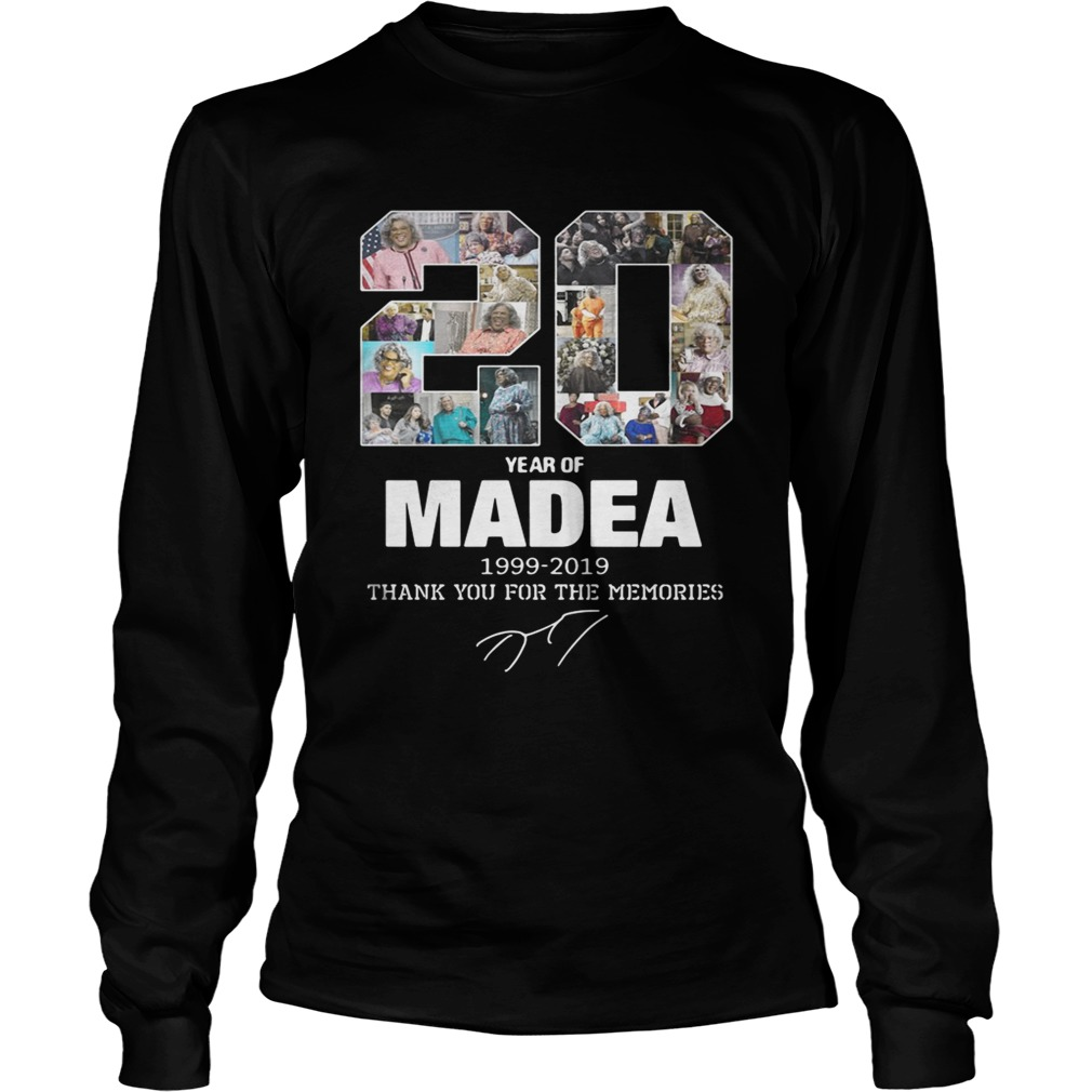 20 years of Madea Thank you for memories LongSleeve