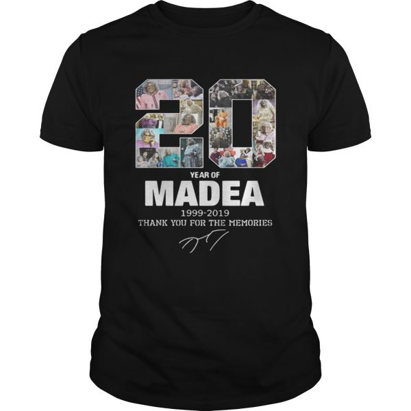 20 years of Madea Thank you for memories  Unisex