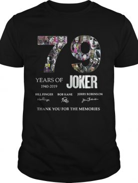 79 years of Joker thank you for the memories shirt