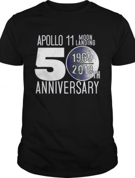 Apollo Moon Landing 50th Anniversary Recognition 19692019 shirt