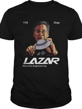 Bob Lazar UFO Reverse Engineering shirt