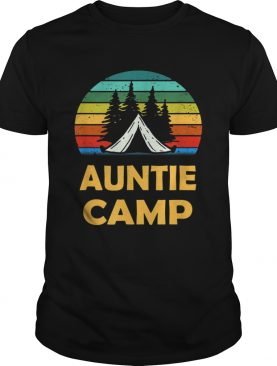 Camping Auntie Camp Matching Summer Camper shirt