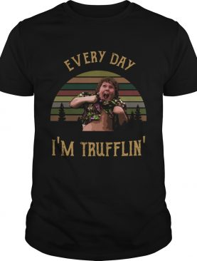Chunk Everyday Im trufflin The Goonies shirt