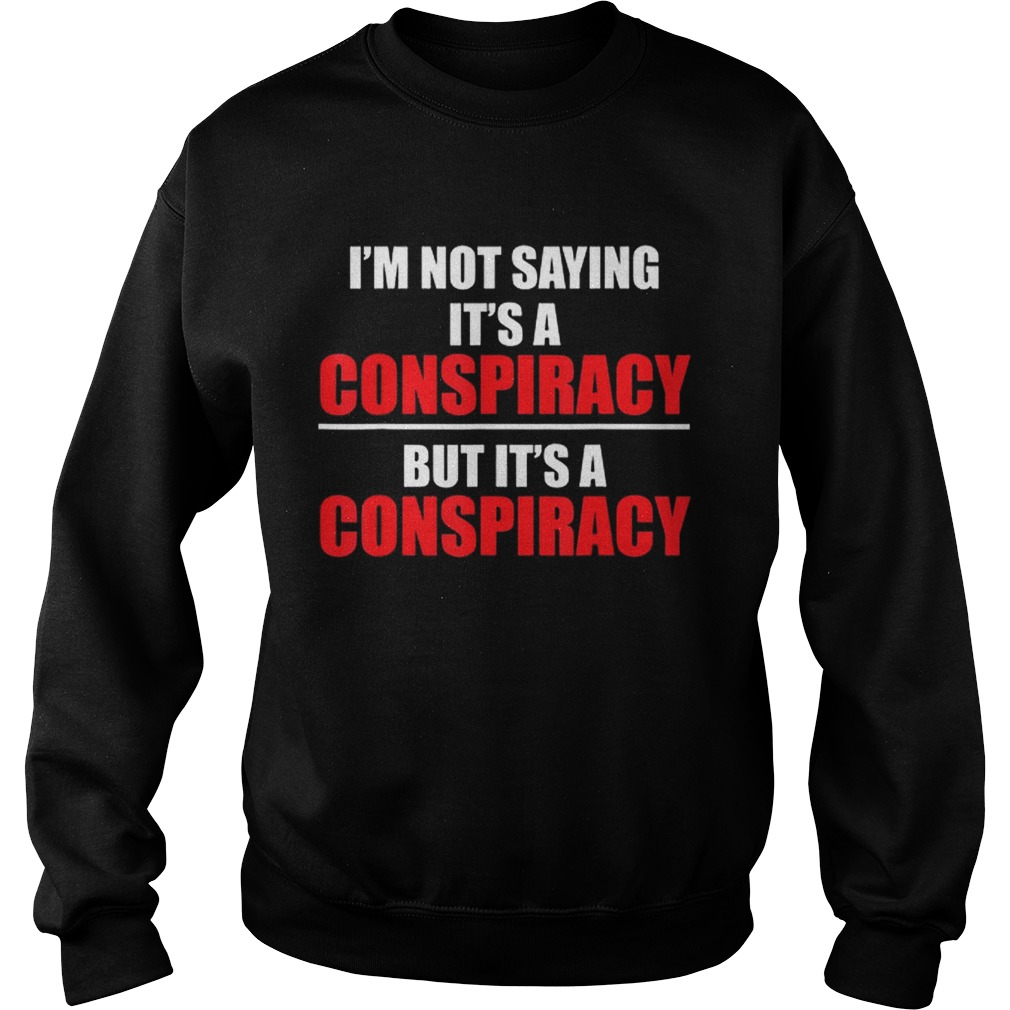Conspiracies Truther Illuminati Qanon Flat Earth Sweatshirt