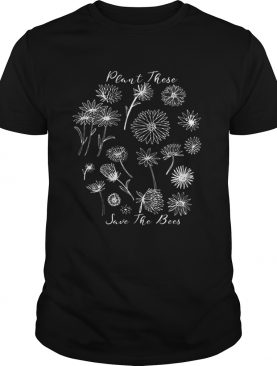 Floral Plant These Help The Bees Natural Beekeeper shirt