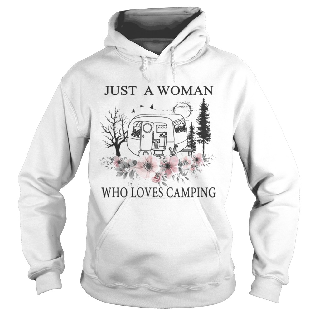 Flowers Just a woman who loves camping Hoodie