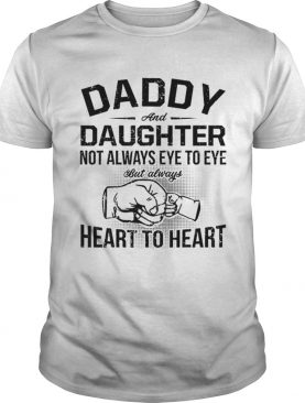 Hot Daddy And Daughter Fathers Day Heart To Heart shirt