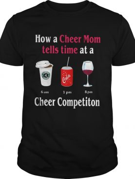How a cheer mom tells time at a cheer competition shirt