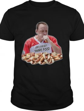 Joey Chestnut Joey doesnt share food shirt