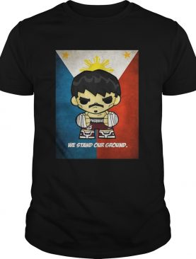 Manny Pacquiao We Stand Our Ground Shirt