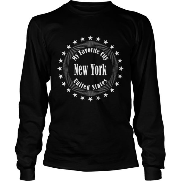 New York Is My Favorite City United States Of America  LongSleeve