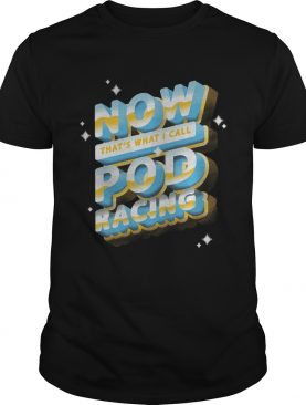 Now thats what I call pod racing shirt