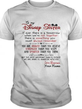 Personalized Name From Sister To My Disney Sister Tshirt