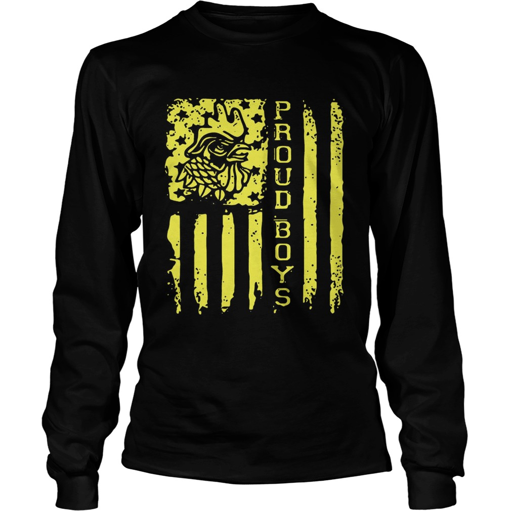 Proud Boys American flag Independence day LongSleeve