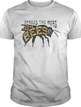 Save The Bees Great For Honey Beekeper BeeS shirt