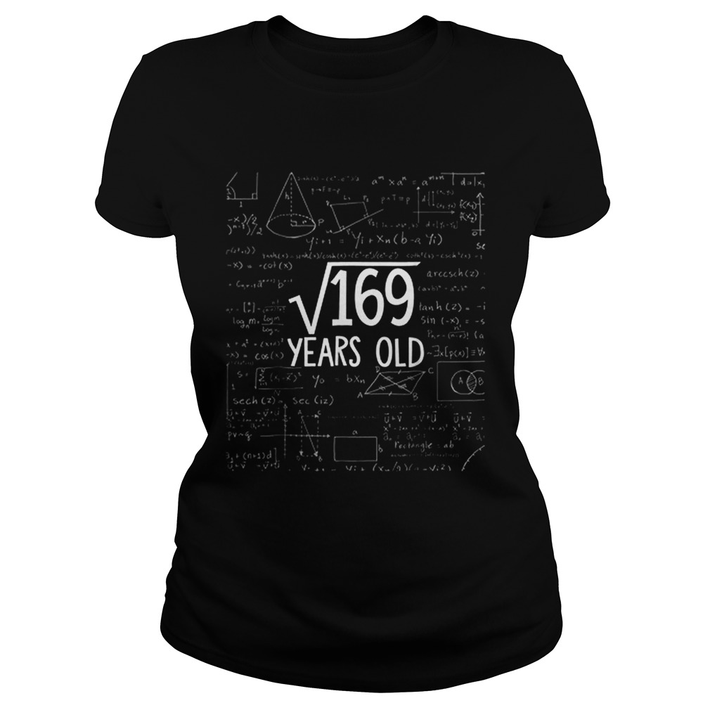 Square Root Of 169 Years Old Math Classic Ladies