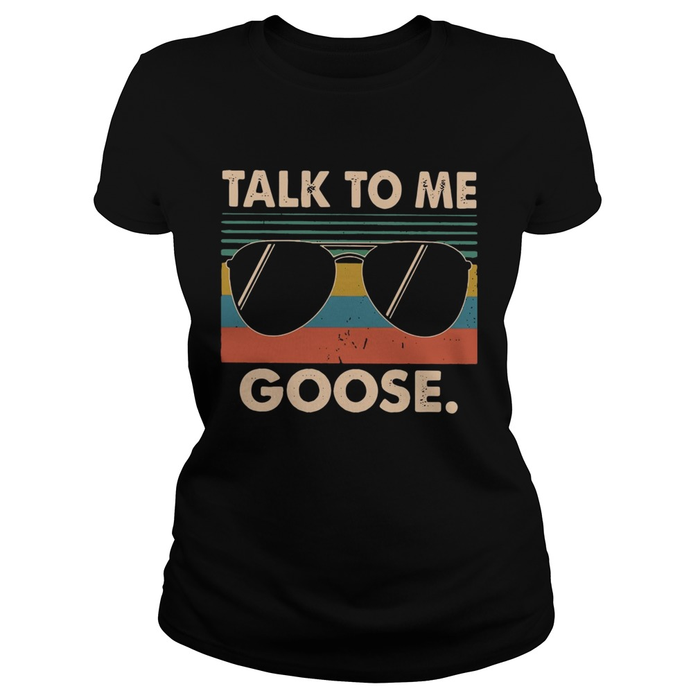 Talk to me Goose vintage Classic Ladies