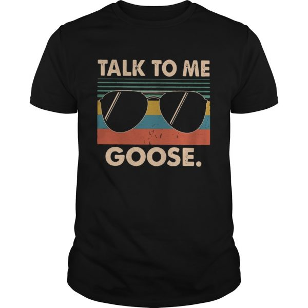 Talk to me Goose vintage shirt