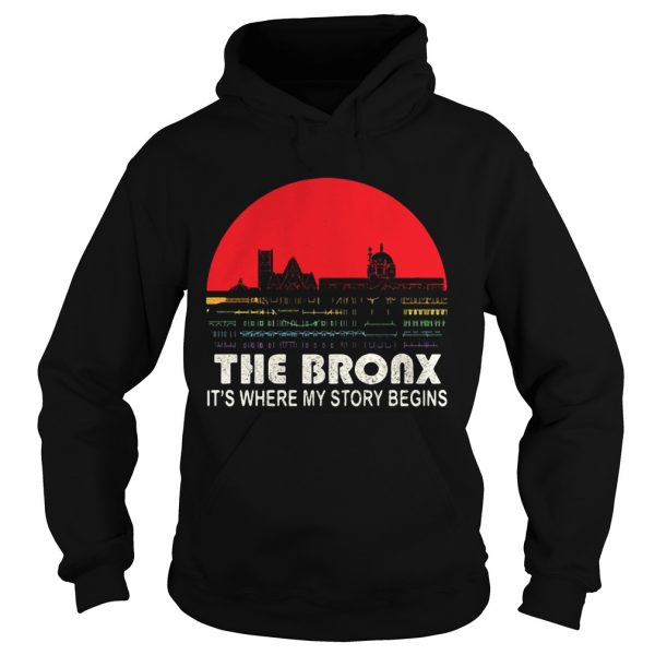 The Bronx its where my story begins  Hoodie