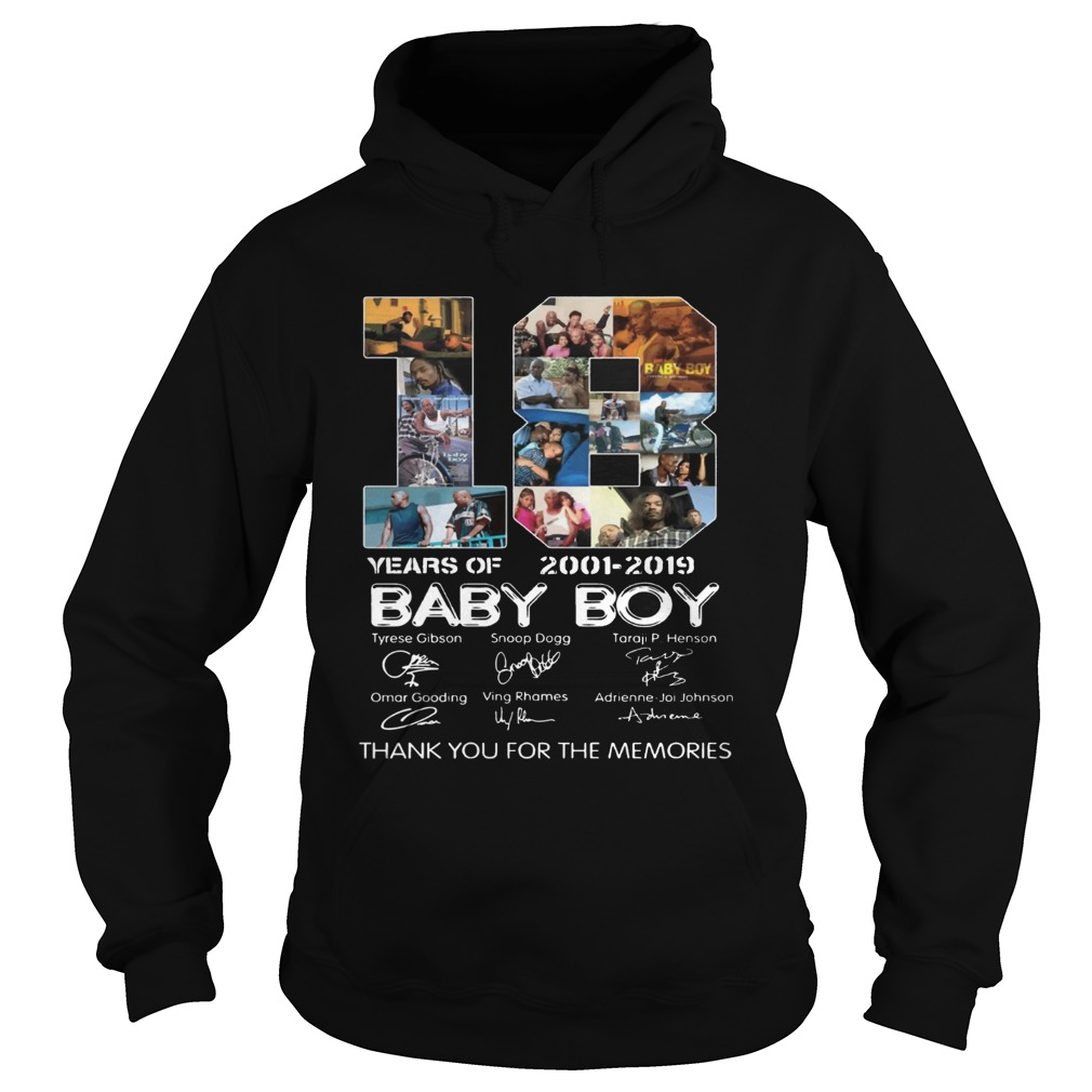 18 Years Of Baby Boy 2001 2019 Thank You For The Memories Movie Fans Cast Signatures Shirts Hoodie