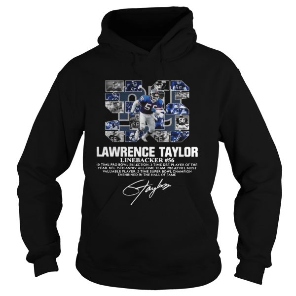 56 Lawrence Taylor Linebacker 56 10 time Pro Bowl selection signature  Hoodie