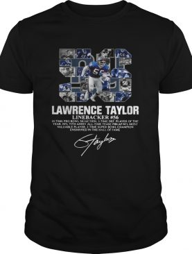 56 Lawrence Taylor Linebacker 56 10 time Pro Bowl selection signature shirt