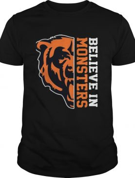 Believe In Monsters Chicago Bears Football Fan TShirt