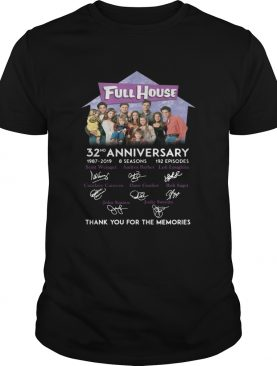 Full House 32nd anniversary 1987 2019 thank you for the memories shirt