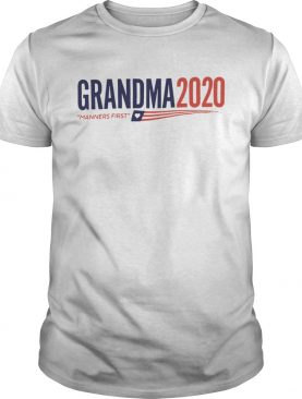 Grandma 2020 Manners first shirt