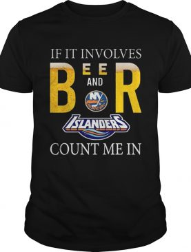 If it involves beer and New York Islanders count me in shirt