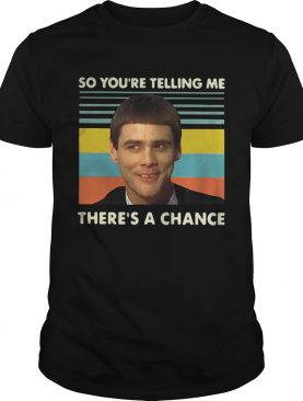 Jim Carrey so youre telling me theres a chance vintage shirt