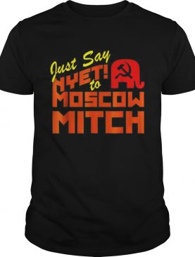 Just Say Nyet To Moscow Mitch Communist Party of Great Britain shirt